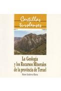 La geología y los recursos minerales de la provincia de Teruel
