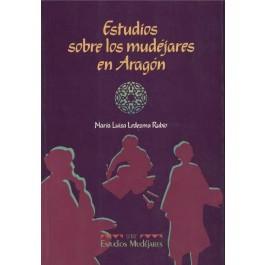 Estudios sobre los mudéjares en Aragón