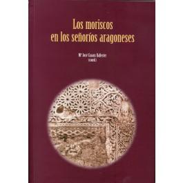 Los moriscos en los señoríos aragoneses