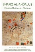Revista SHARQ AL-ANDALUS. ESTUDIOS MUDÉJARES Y MORISCOS Número 18