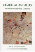 Revista SHARQ AL-ANDALUS. ESTUDIOS MUDÉJARES Y MORISCOS Número 19