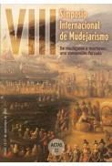 Actas del VIII Simposio Internacional de Mudejarismo (1999)