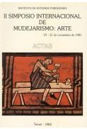Actas del II Simposio Internacional de Mudejarismo: Arte (1981)