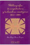 Bibliografía de arquitectura y techumbres mudéjares (1857-1991)