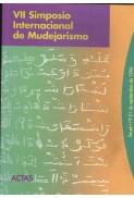 Actas del VII Simposio Internacional de Mudejarismo (1996)