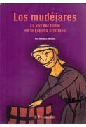 Los mudéjares. La voz del Islam en la España cristiana