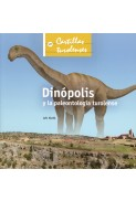 Dinópolis y la paleontología turolense
