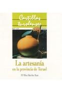 La artesanía en la provincia de Teruel
