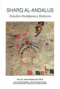 Revista SHARQ AL-ANDALUS. ESTUDIOS MUDÉJARES Y MORISCOS Número 22