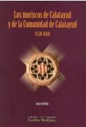 Los moriscos de Calatayud y de la Comunidad de Calatayud (1526-1610)