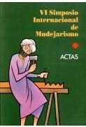 Actas del VI Simposio Internacional de Mudejarismo (1993)