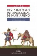 Actas del XIV Simposio Internacional de Mudejarismo